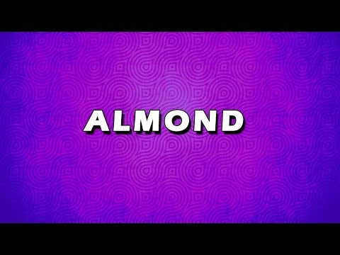 ALMOND | EASY TO LEARN | EASY RECIPES