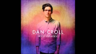 Can You Hear Me - Dan Croll