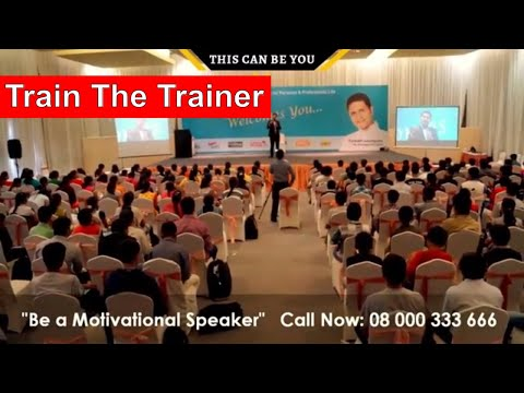 Train The Trainer Workshop India | Review Motivational Speaker ...