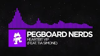 [Dubstep]   Pegboard Nerds   Heartbit VIP (feat. Tia Simone) [Monstercat EP Release]