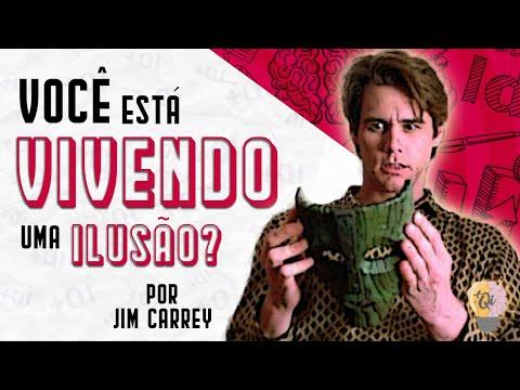 PARE de VIVER de APARÊNCIAS ? Jim Carrey ? Qual o seu papel neste mundo.
