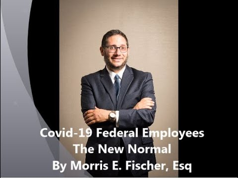 Covid-19 Federal Employees The New Normal