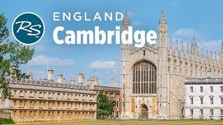 Cambridge, England: Historic University Town - Rick Steves Europe Travel Guide - Travel Bite