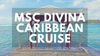 MSC DIVINA CRUISE - Caribbean Cruise to St. Thomas, St. Kitts, Martinique