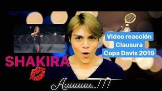 CLAUSURA COPA DAVIS 2019 SHAKIRA | VIDEO REACCIÓN | SAUL CABRERA