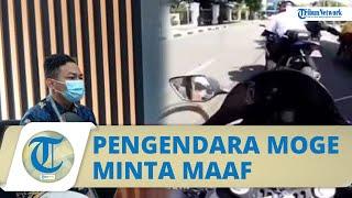 Video Klarifikasi Jubir Pengendara Moge di Mako Paspampres, Minta Maaf dan Janji Tak akan Mengulagi