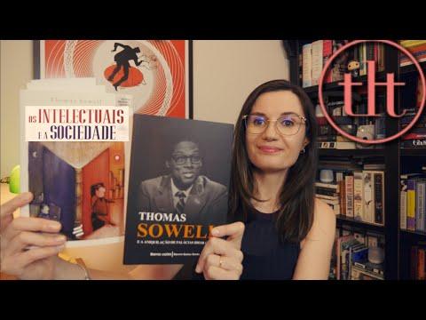 Os Intelectuais e A Sociedade (Thomas Sowell) ??   Tatiana Feltrin