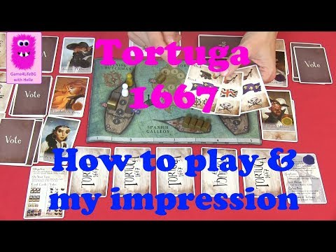How to play & my impression of Tortuga 1667
