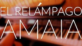 Amaia   El Relámpago (Piano Cover) + ACORDESLETRA