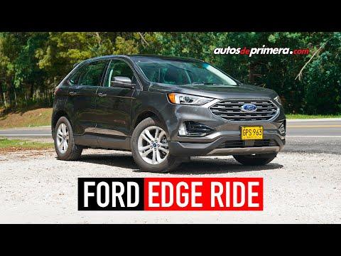 Ford Edge SEL 2020, así es la versión Ride | Prueba-Reseña