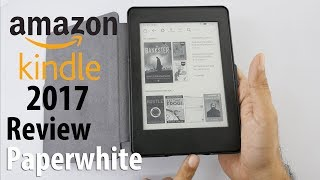 KindlePaperwhiteReview2017with300ppiModel