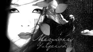 Memoirs of a Geisha | Sayuri's Theme