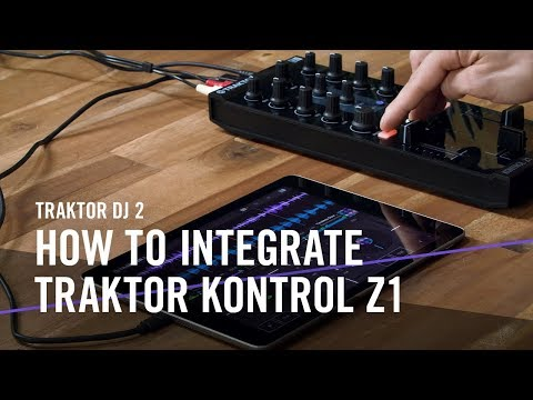 TRAKTOR DJ 2: How to Integrate TRAKTOR KONTROL Z1 | Native Instruments