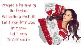 Ariana Grande - Snow in California (Lyrics)