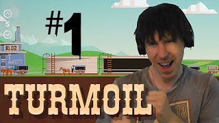 Turmoil | Gonna Be a Dental Floss Tycoon! - Let's Play - PART 1