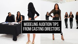 Modeling Audition Tips | Casting Director Advice
