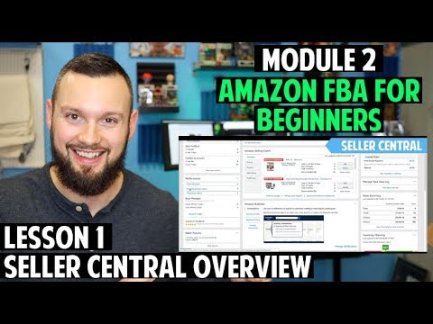 Amazon FBA Course for Beginners   Module 2: Lesson 1 - Seller ...