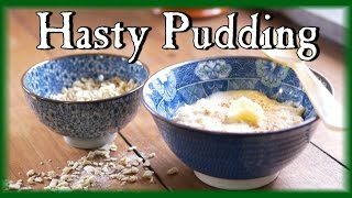 An Easy Hasty Pudding