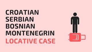 Locative case in Serbian - Bosnian - Croatian language