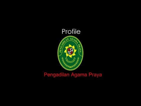 Profile Pengadilan Agama Praya