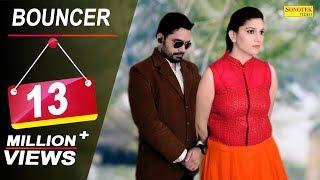 Bouncer   Sapna Chaudhary, Vickky Kajla   AK Jatti   Ajay Hooda   Haryanvi Song