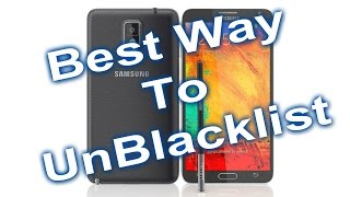 Best Way To Unblacklist Your Bad IMEI Phone