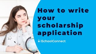 How to write a scholarship application | Tips to write scholarship application