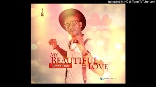 My Beautiful Love   Johnny Drille (Official Audio)