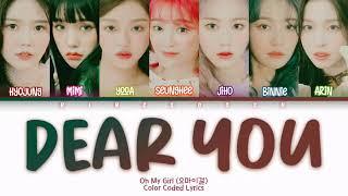 Oh My Girl (오마이걸) - Dear You (나의 봄에게) Lyrics (Han/Rom/Eng/Color Coded/Lyrics/가사)   bingsoosh