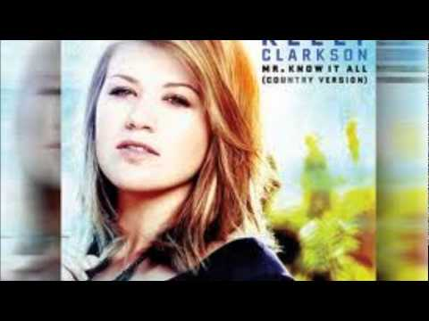 Kelly Clarkson - Mr. Konw It All (country Version) Mp3
