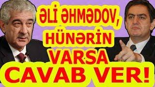 Əli Kərimli - Əli Əhmədova Tutarlı Cavabı