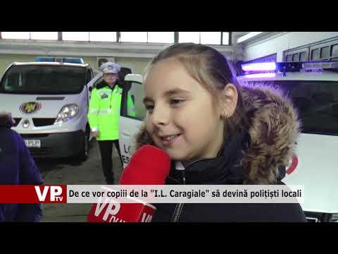 """De ce vor copiii de la """"I.L. Caragiale"""" să devină polițiști locali"""