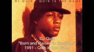 DJ Quik - Born and Raised in Compton
