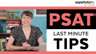 Last Minute PSAT® Tips: What to Study the Night Before the Exam