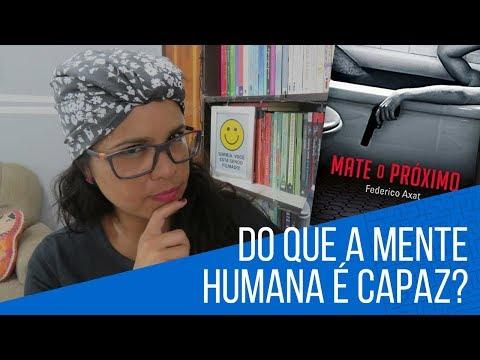 RESENHA MATE O PRÓXIMO - FEDERICO AXAT