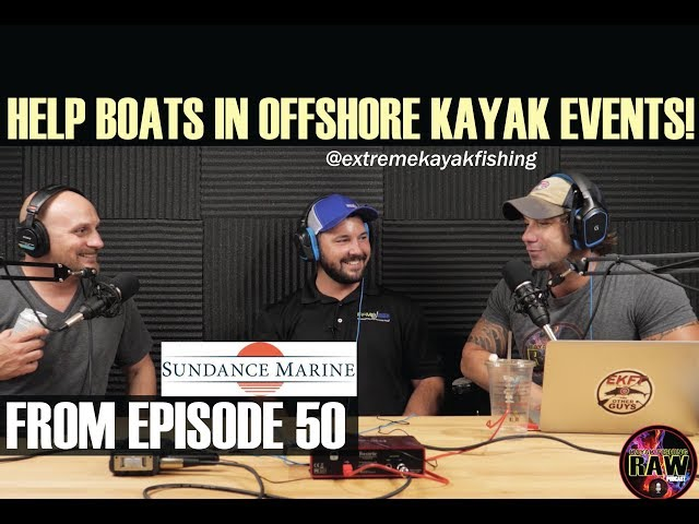 OFFSHORE KAYAK SAFETY: KAYAK FISHING RAW PODCAST #50
