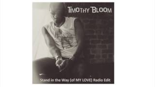 Stand in the Way (of MY LOVE)- Radio Edit (audio only)