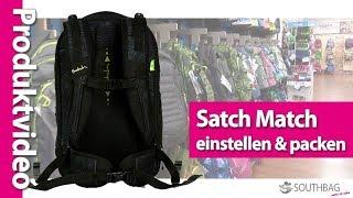Satch Match Schulrucksack - richtig einstellen und bepacken