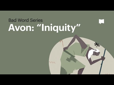 Word Study: Avon - Iniquity