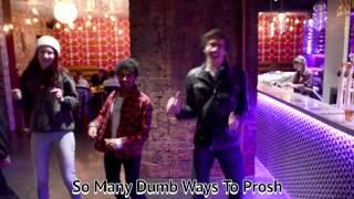 Dumb Ways To Prosh