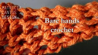 How to crochet with your bare hands cave mitts