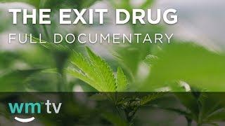 The Exit Drug | Full Documentary