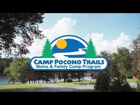Camp Pocono Trails: Moms & Family Camp Program