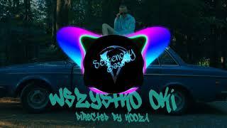 Qry   Wszystko Oki (directed By KOOZA) Bass Boosted