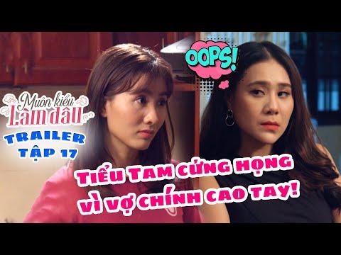 Muôn Kiểu Làm Dâu -Trailer Tập 17 | Phim Mẹ chồng nàng dâu -  Phim Việt Nam Mới Nhất 2019 - Phim HTV