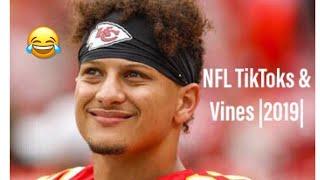 Best NFL TikToks & Vines ||2019||