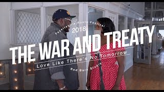 The War and Treaty - Love Like There's No Tomorrow  (Live @ 2018 Fayetteville Roots Festival)