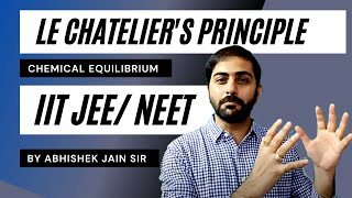 Le chatelier's principle Part-1 by Abhishek Jain (ABCH Sir) for IIT JEE Mains/Adv & Medical.