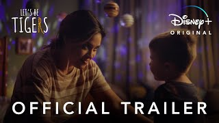 Let's Be Tigers   Official Trailer   Disney+