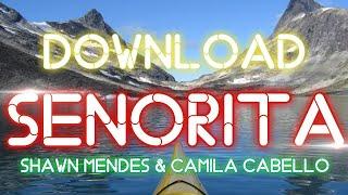 Cara Download Lagu Senorita (Shawn Mendes & Camila Cabello)